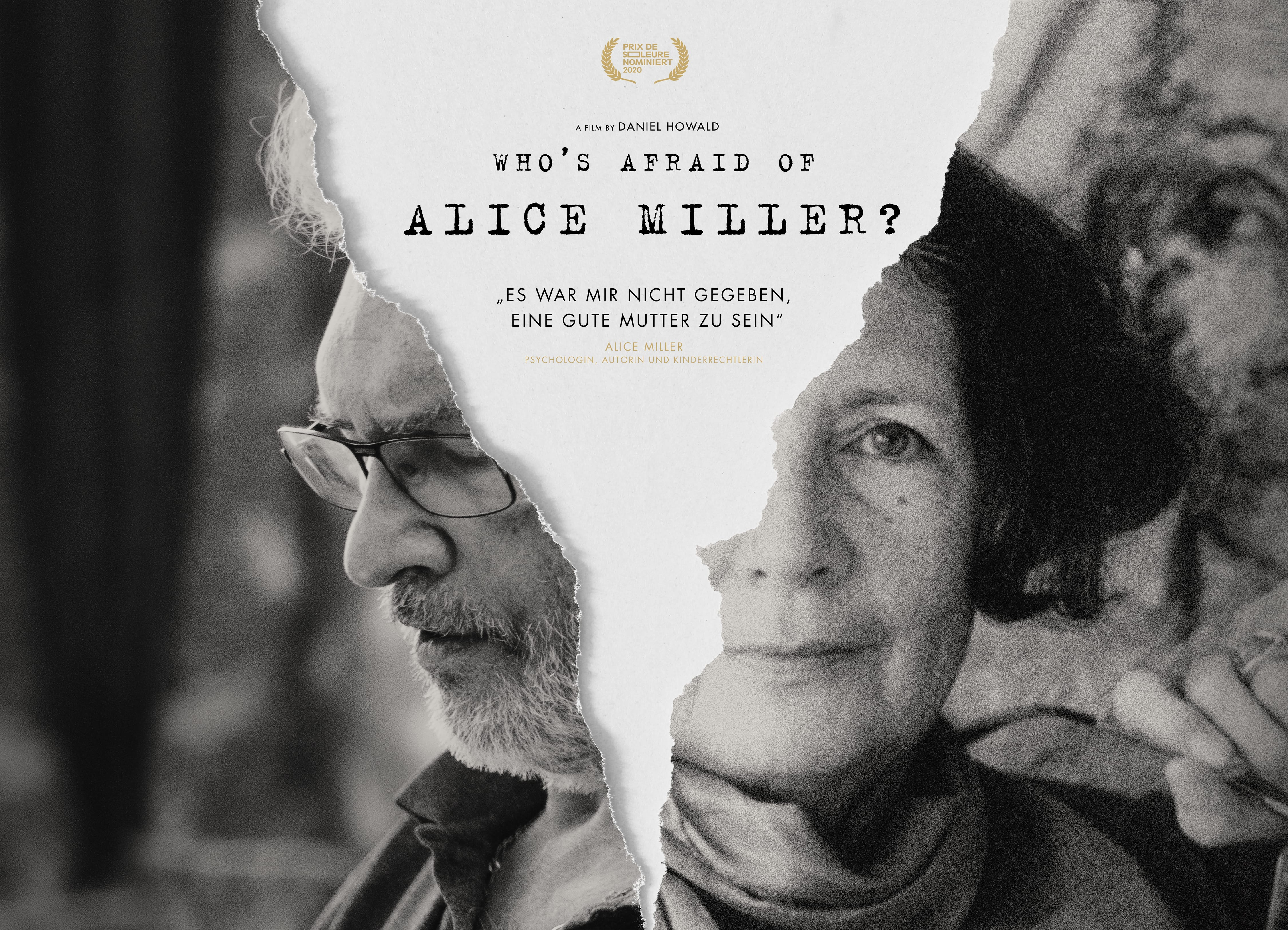 Who's afraid of Alice Miller? A Film by Daniel Howald.